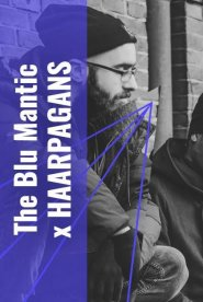 The Blu Mantic x HAARPAGANS