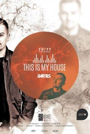 This is my house – Bartes