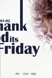 Thanks God It's Friday