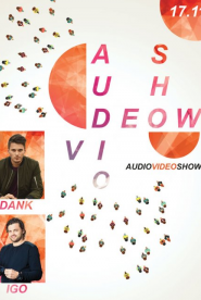 Audio Video Show - Igo, Dank