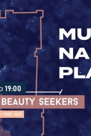 Muzyka na placu: The love and beauty seekers