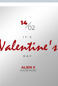 It's Valentine's day // Dj Alien X